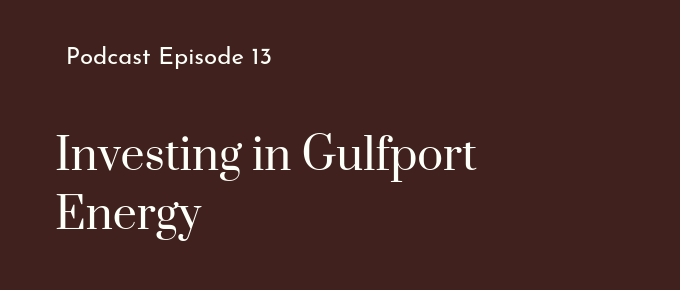 Investing in Gulfport Energy