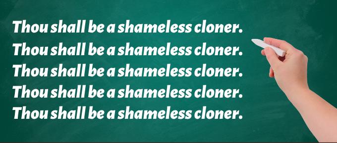 shameless cloning